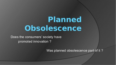 planned-obsolescence-and-consumers-society-1-638 2