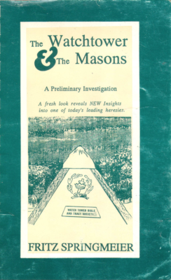 The Watchtower and the Masons, Fritz Springmeier
