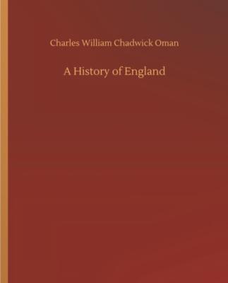 The History of England, Charles Oman