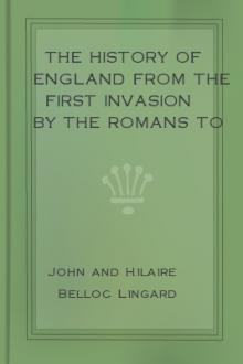 The History of England from the First Invasion by the Romans to the Accession of King George the Fifth