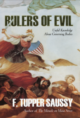 Rulers of Evil, Frederick Tupper  Saussy